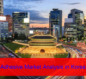 Adhesive Market and Trend in Korea 2017