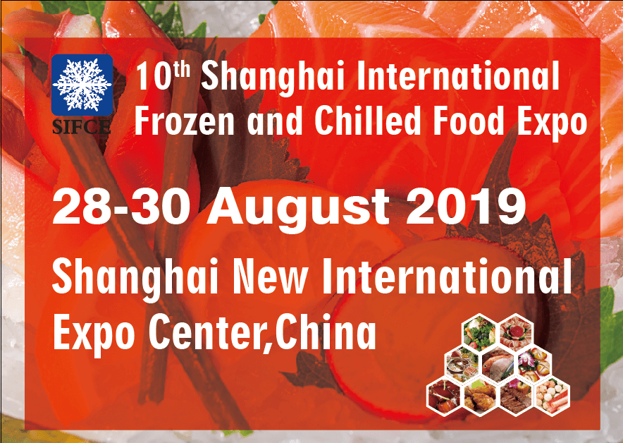 Shanghai International Frozen and Chilled Food Expo 2019
